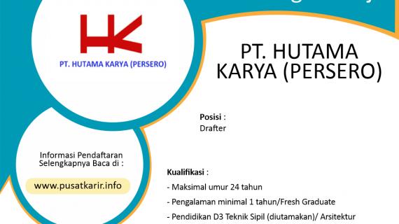 Lowongan Kerja BUMN Terbaru PT Hutama Karya Persero