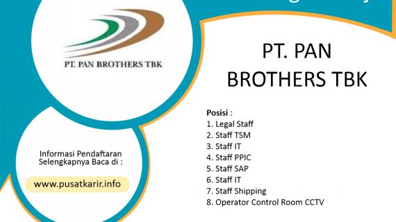 Lowongan Kerja PT Pan Brothers Tbk