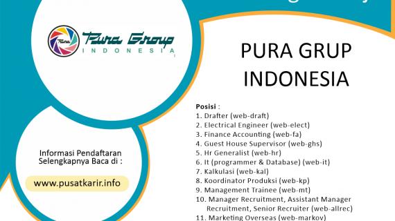 Lowongan Kerja Terbaru Pura Group Indonesia