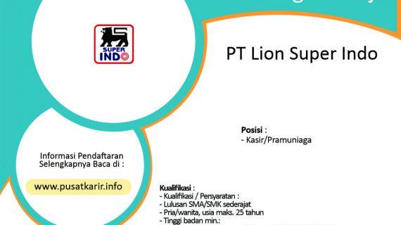 Lowongan Kerja PT Lion Super Indo – (2020)